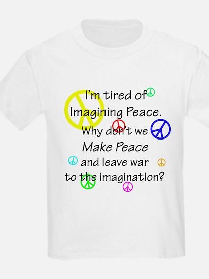 Make Peace/Imagine War T-Shirt