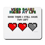 Video Games Ruined My Life Mousepad