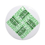 Green is the New Fascism Ornament (Round)