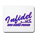 Proud Infidel (Kafir) Mousepad
