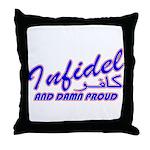 Proud Infidel (Kafir) Throw Pillow