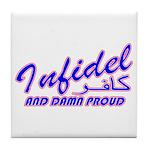 Proud Infidel (Kafir) Tile Coaster