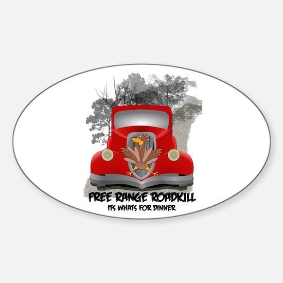 Funny Roadkill Sticker (Oval)