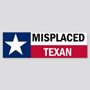 Misplaced Texan Sticker (Bumper)