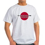 Just Assume I Know Karate Light T-Shirt