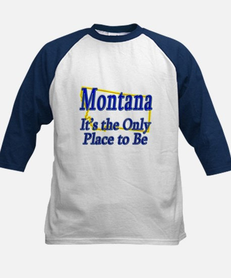 Only Place To Be - Montana Kids Baseball Jersey