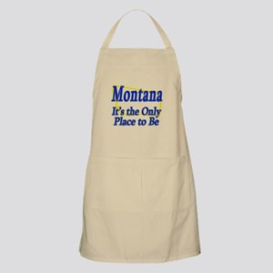 Only Place To Be - Montana Apron