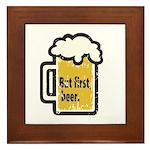 But First Beer Framed Tile