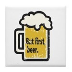 But First Beer Tile Coaster