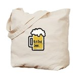 But First Beer Tote Bag