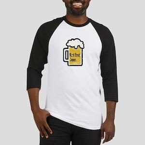 But First Beer Baseball Jersey
