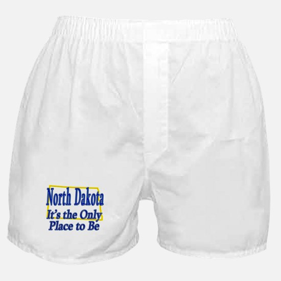 Only Place To Be - North Dakota Boxer Shorts