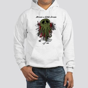 Dream a little dream Hooded Sweatshirt