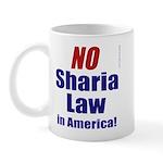 NO Sharia Law in America Mug