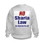 NO Sharia Law in America Kids Sweatshirt
