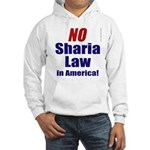 NO Sharia Law in America Hooded Sweatshirt