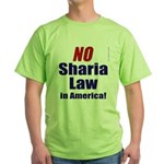 NO Sharia Law in America Green T-Shirt