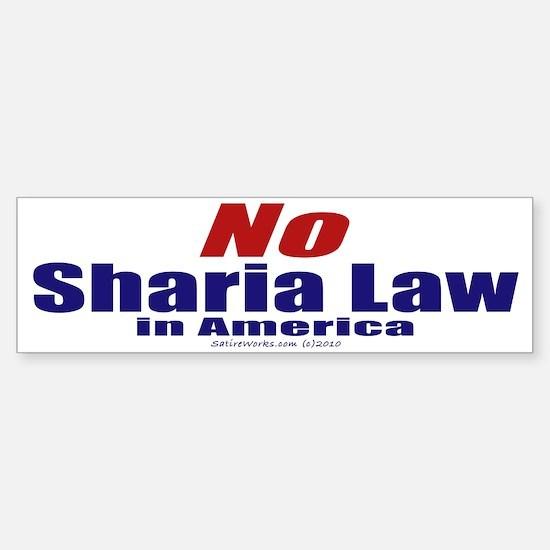 NO Sharia Law in America (Bumper Sticker)