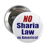 """NO Sharia Law in America 2.25"""" Button (100 pa"""