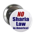 "NO Sharia Law in America 2.25"" Button (10 pac"