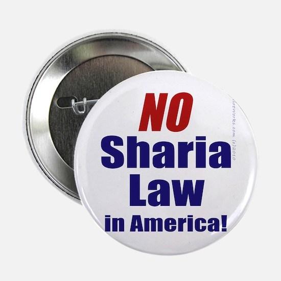 """NO Sharia Law in America 2.25"""" Button"""