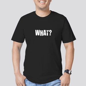 What? Men's Fitted T-Shirt (dark)