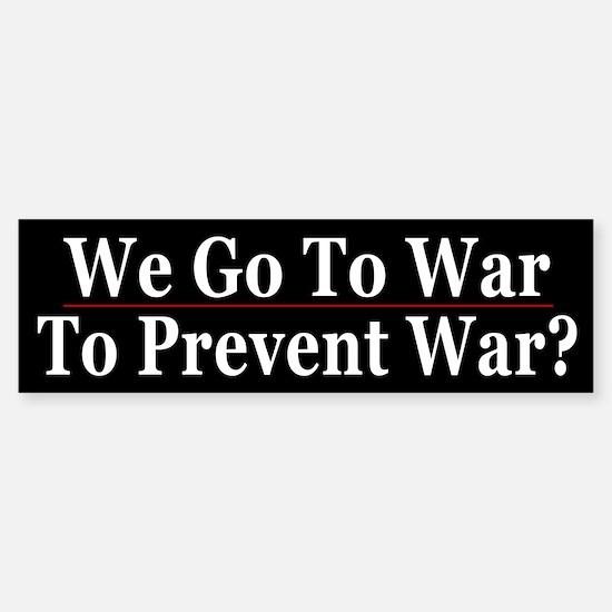 Go to War to Prevent War?