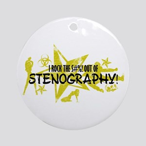 I ROCK THE S#%! - STENOGRAPHY Ornament (Round)