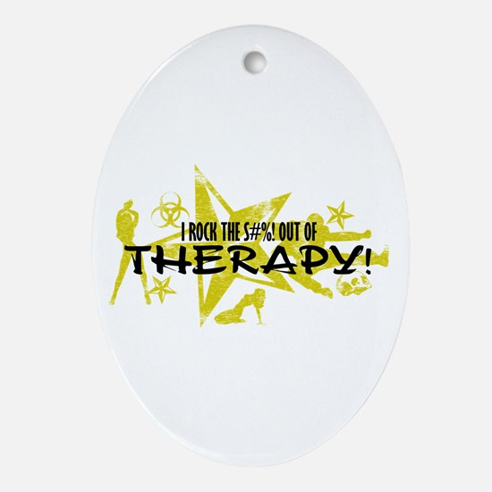 I ROCK THE S#%! - THERAPY Ornament (Oval)
