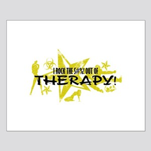 I ROCK THE S#%! - THERAPY Small Poster