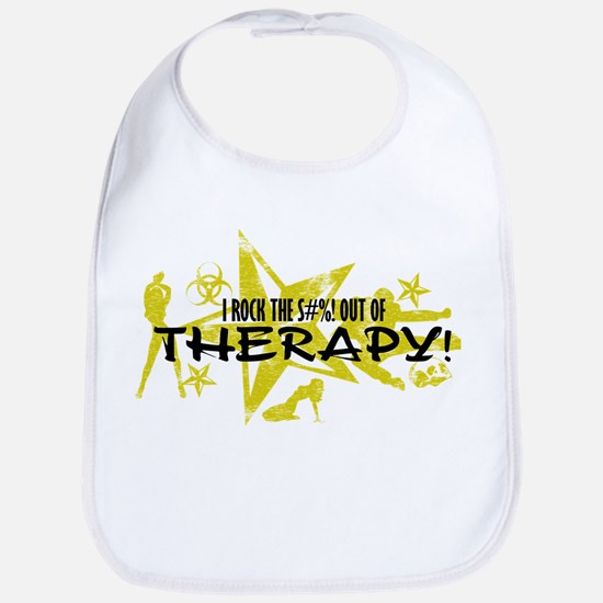 I ROCK THE S#%! - THERAPY Bib