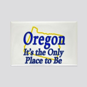 Only Place To Be - Oregon Rectangle Magnet