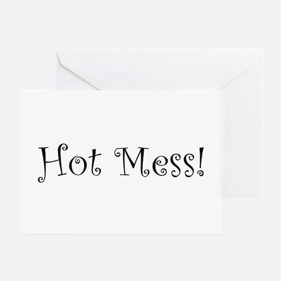 Hot Mess Greeting Card