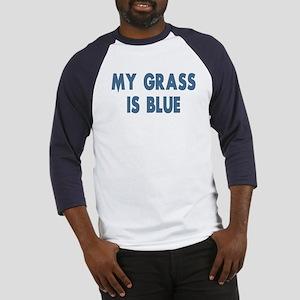 Street Survivors My Grass Is Blue Baseball Jersey