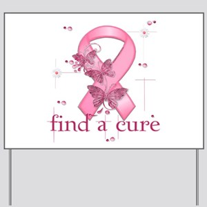 Find a Cure Yard Sign