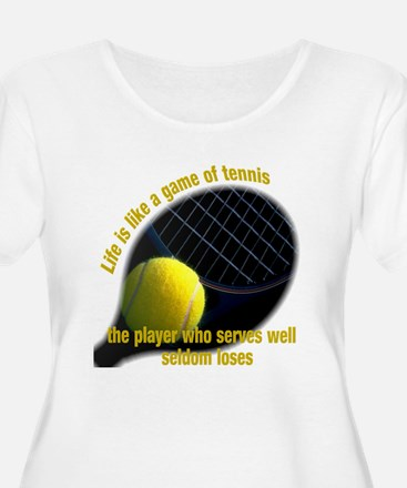 Life is like a game of tennis T-Shirt