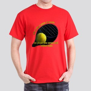 Life is like a game of tennis Dark T-Shirt