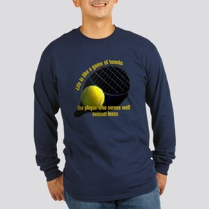Life is like a game of tennis Long Sleeve Dark T-S