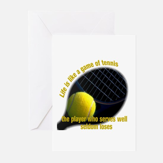 Life is like a game of tennis Greeting Cards (Pk o