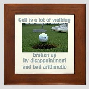 Golf is a lot of walking Framed Tile