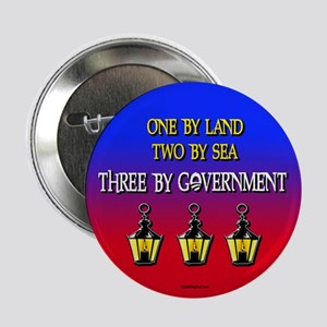 """Three if by Government 2.25"""" Button (10 pack)"""