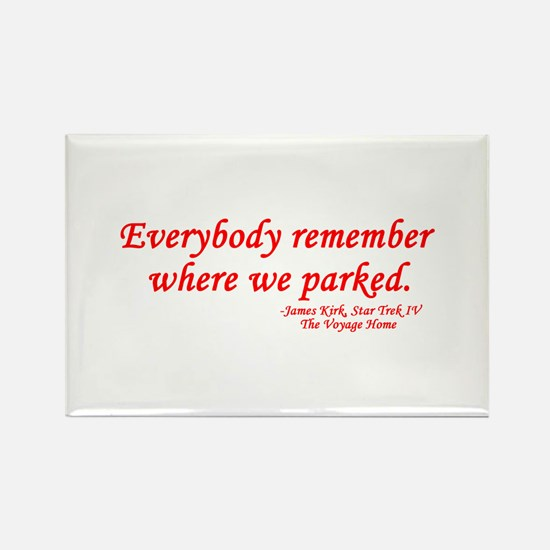 Star Trek Kirk Quote Parked Rectangle Magnet