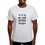 9/11 Never Forget Light T-Shirt