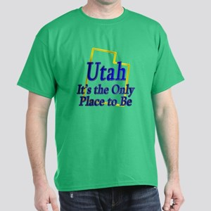 Only Place To Be - Utah Dark T-Shirt