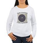 Gun Control Women's Long Sleeve T-Shirt