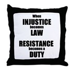 Resistance is a Duty Throw Pillow