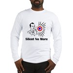 Silent No More Long Sleeve T-Shirt