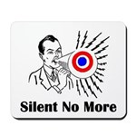 Silent No More Mousepad