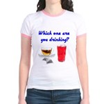 Which one are you drinking? Jr. Ringer T-Shirt