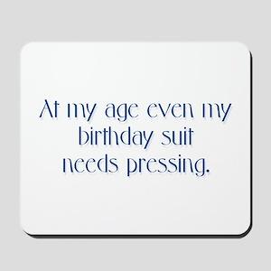 Birthday Suit Mousepad
